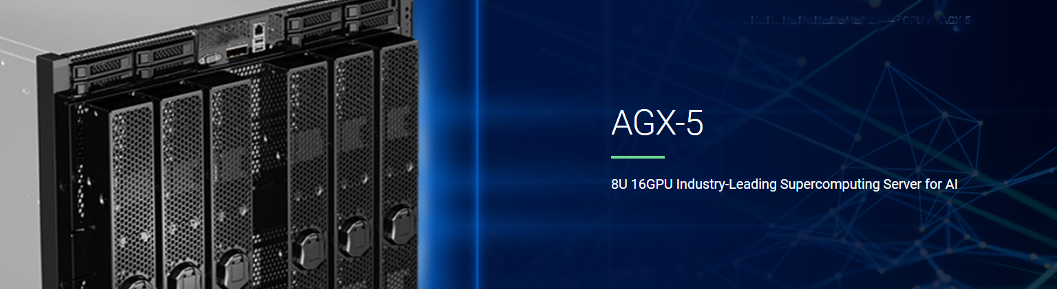 AGX-5 8U 16GPU Industry-Leading Supercomputing Server for AI